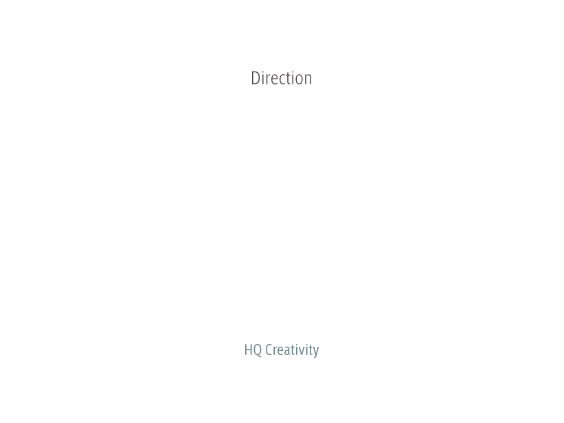 HQ Creativity Direction